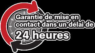 Garantie de mise en contact dans un délai de 24 heures